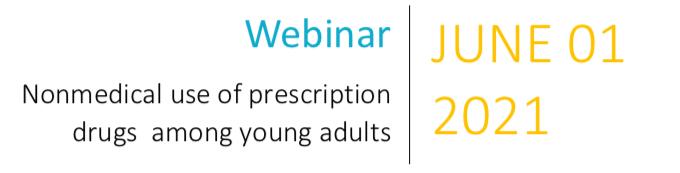 Invitation au wébinaire sur « L'utilisation non-médicale de médicaments prescrits chez les jeunes adultes »